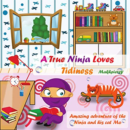 A True Ninja Loves Tidiness Cover