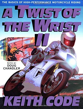 A Twist of the Wrist Vol. 2: The Basics of High-Performance Motorcycle Riding Cover