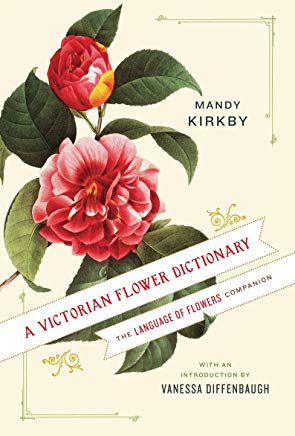 A Victorian Flower Dictionary: The Language of Flowers Companion Cover