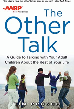 AARP The Other Talk: A Guide to Talking with Your Adult Children about the Rest of Your Life Cover