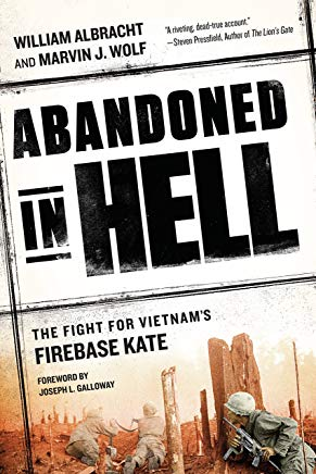 Abandoned in Hell: The Fight For Vietnam's Firebase Kate Cover