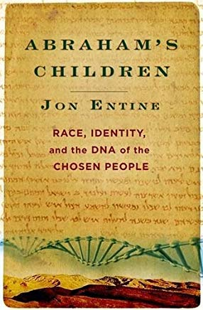 Abraham's Children: Race, Identity, and the DNA of the Chosen People Cover