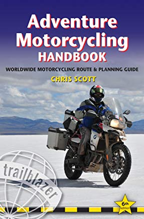 Adventure Motorcycling Handbook: A Route & Planning Guide Cover