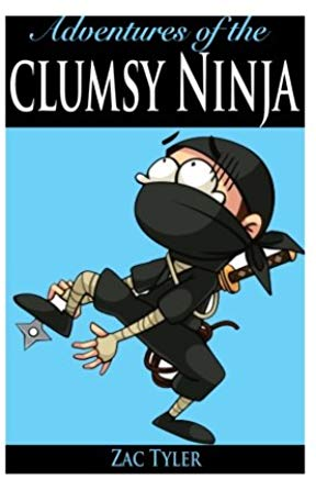 Adventures of the Clumsy Ninja: Hilarious Adventure Kids Cover