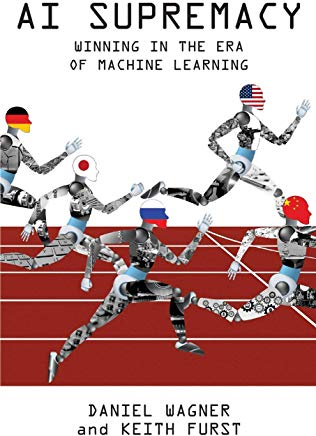 AI Supremacy: Winning in the Era of Machine Learning Cover