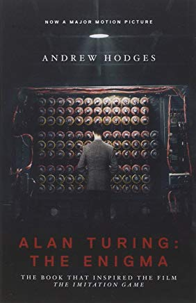 Alan Turing: The Enigma: The Book That Inspired the Film The Imitation Game - Updated Edition Cover