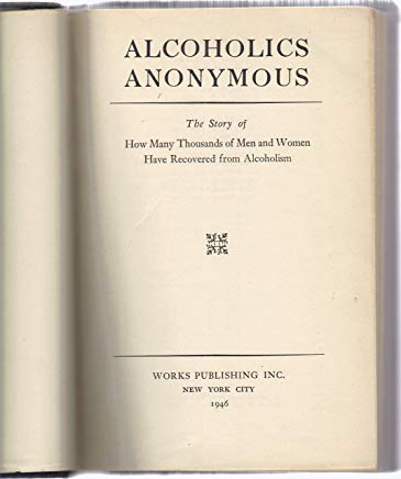 Alcoholics Anonymous - First Edition, Tenth Printing Cover