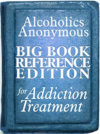 Alcoholics Anonymous Big Book Reference Edition For Addiction Treatment Cover