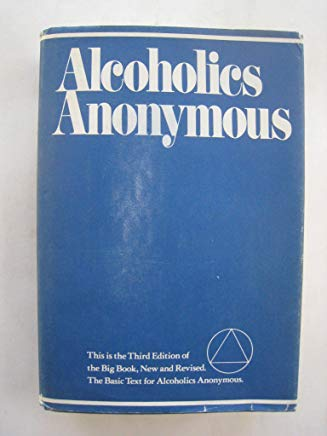 ALCOHOLICS ANONYMOUS The Story Of How Many Thousands Of Men And Women Have Recov Cover