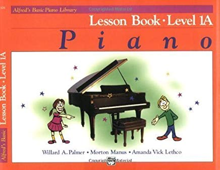 Alfred's Basic Piano Course Lesson Book, Bk 1B by Willard A. Palmer (Aug 1 1981) Cover