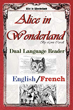 Alice In Wonderland: Dual Language Reader (English/French) Cover