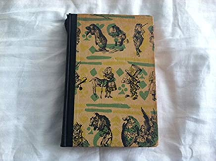 Alices Adventures in Wonderland and Through the Looking Glass, by Lewis Carroll ... Cover