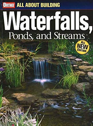 All About Building Waterfalls, Ponds, and  Streams Cover