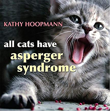 All Cats Have Asperger Syndrome Cover
