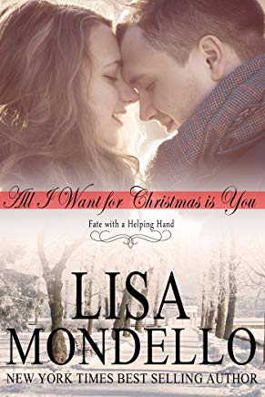 All I Want for Christmas is You: Holiday Romance Novel (Fate with a Helping Hand Book 1) Cover