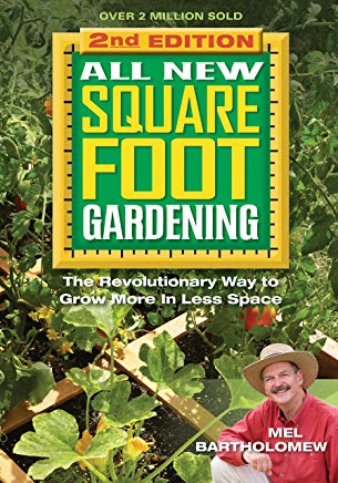 All New Square Foot Gardening II: The Revolutionary Way to Grow More in Less Space Cover