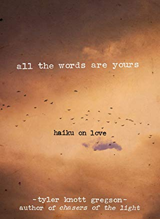 All the Words Are Yours: Haiku on Love Cover