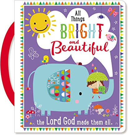 All Things Bright and Beautiful Cover