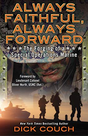 Always Faithful, Always Forward: The Forging of a Special Operations Marine Cover