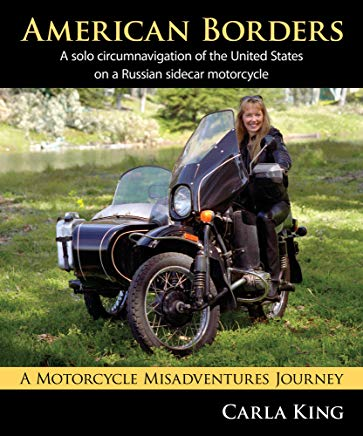 American Borders: A solo-circumnavigation of the United States on a Russian sidecar motorcycle Cover