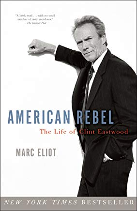 American Rebel: The Life of Clint Eastwood Cover