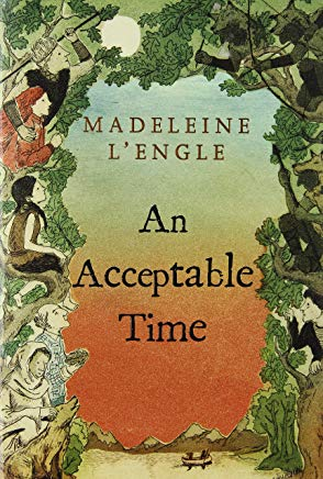 An Acceptable Time (A Wrinkle in Time Quintet) Cover