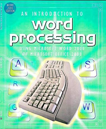 An Introduction to Word Processing: Using Microsoft Word 2000 or Microsoft Office 2000 Cover