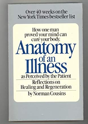 Anatomy of an Illness: As Perceived by the Patient -  Reflections on Healing and Regeneration Cover