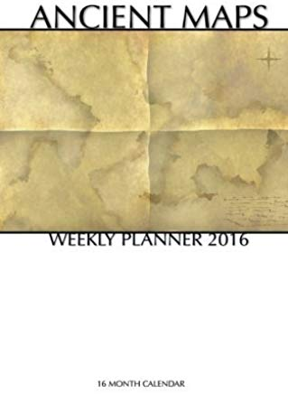 Ancient Maps Weekly Planner 2016: 16 Month Calendar by Smith Smith (2015-07-22) Cover