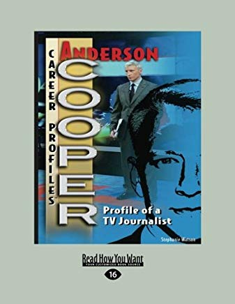 Anderson Cooper (Career Profiles) Cover