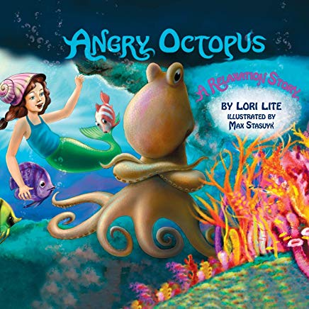 Angry Octopus: Children Learn How to Control Anger, Reduce Stress and Fall Asleep Faster. Cover