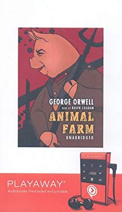Animal Farm: Library Edition (Playaway Young Adult) Cover
