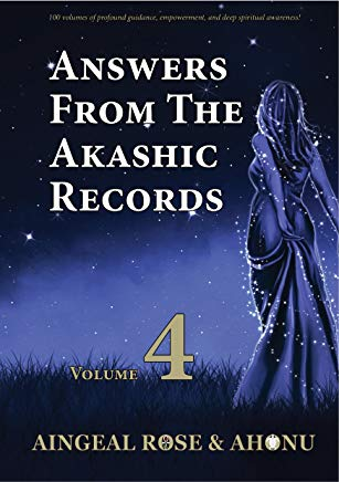 Answers From The Akashic Records Vol 4: Practical Spirituality for a Changing World (Answers From The Akashic Records Series) Cover