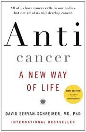 Anticancer, A New Way of Life, New Edition Cover