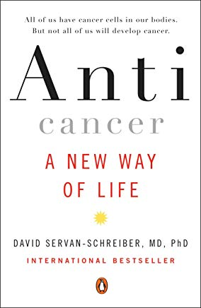 Anticancer: A New Way of Life Cover