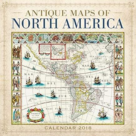 Antique Maps of North America Wall Calendar 2018 (Art Calendar) Cover