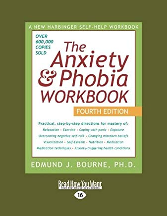Anxiety & Phobia Workbook (Volume 1 of 2): 4th Edition Cover