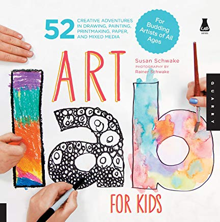 Art Lab for Kids: 52 Creative Adventures in Drawing, Painting, Printmaking, Paper, and Mixed Media-For Budding Artists of All Ages Cover