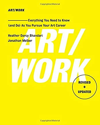 Art/Work - Revised & Updated: Everything You Need to Know (and Do) As You Pursue Your Art Career Cover