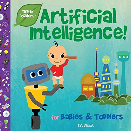 Artificial Intelligence for Babies & Toddlers (Tinker Toddlers) Cover