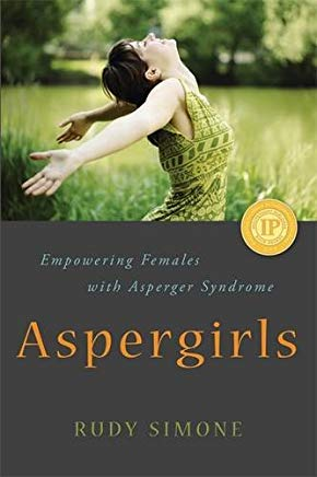 Aspergirls: Empowering Females with Asperger Syndrome Cover