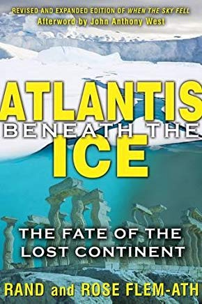 Atlantis beneath the Ice: The Fate of the Lost Continent Cover