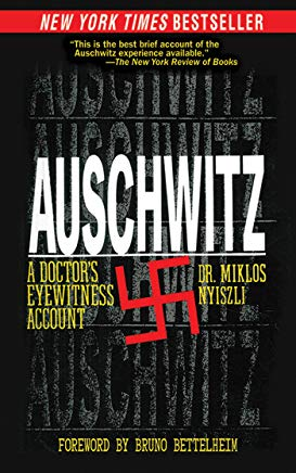 Auschwitz: A Doctor's Eyewitness Account Cover