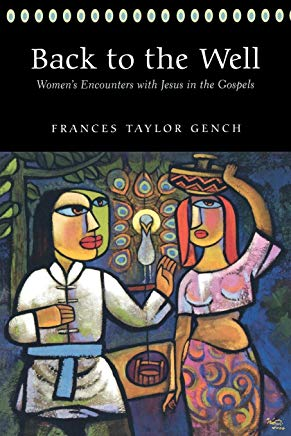 Back to the Well: Women's Encounters with Jesus in the Gospels Cover