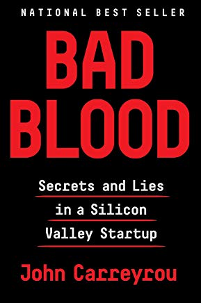 Bad Blood: Secrets and Lies in a Silicon Valley Startup Cover