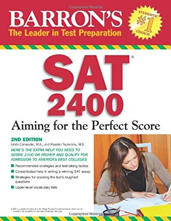 Barron's SAT 2400: Aiming for the Perfect Score (Barron's: The Leader in Test Preparation) Cover
