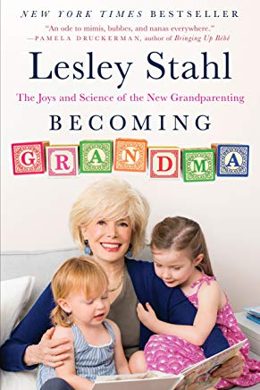 Becoming Grandma: The Joys and Science of the New Grandparenting Cover