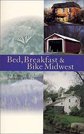 Bed, Breakfast & Bike Midwest (Cycling Tours) Cover