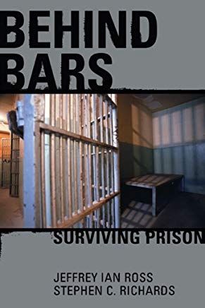 Behind Bars: Surviving Prison Cover