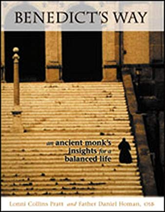 Benedict's Way: An Ancient Monk's Insights for a Balanced Life Cover